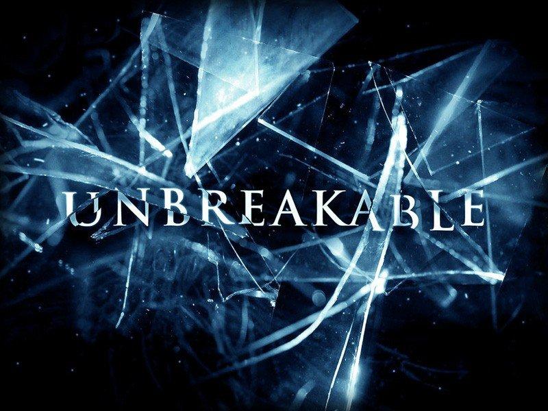 Unbreakable (800x600 - 106 KB)